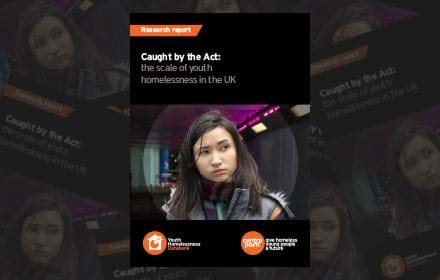 Caught by the Act: The Scale of Youth Homelessness in the UK